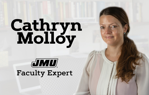 JMU Faculty Expert: Cathryn Molloy