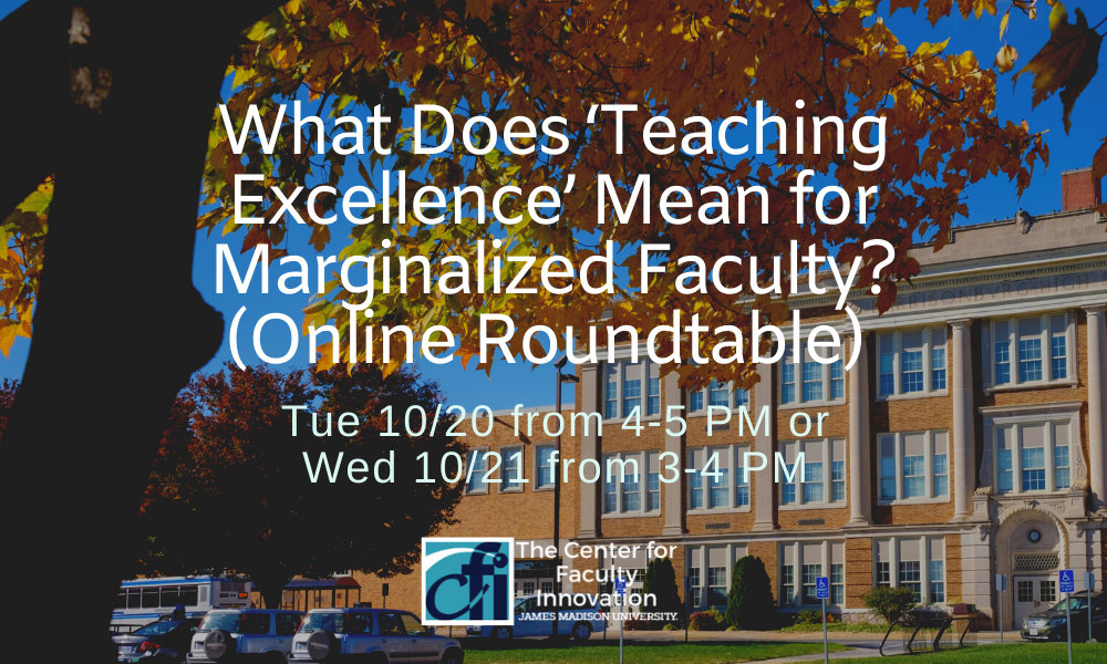 What Does 'Teaching Excellence' Mean for Marginalized Faculty? (Online Roundtable)