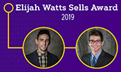 Anthony Lazarony & Matthew Shifflett qualified for the Elijah Watts Sells award for 2019