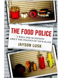 Jayson Lusk The Food Police Book  Review