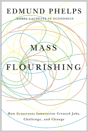 Edmund Phelps Mass Flourishing