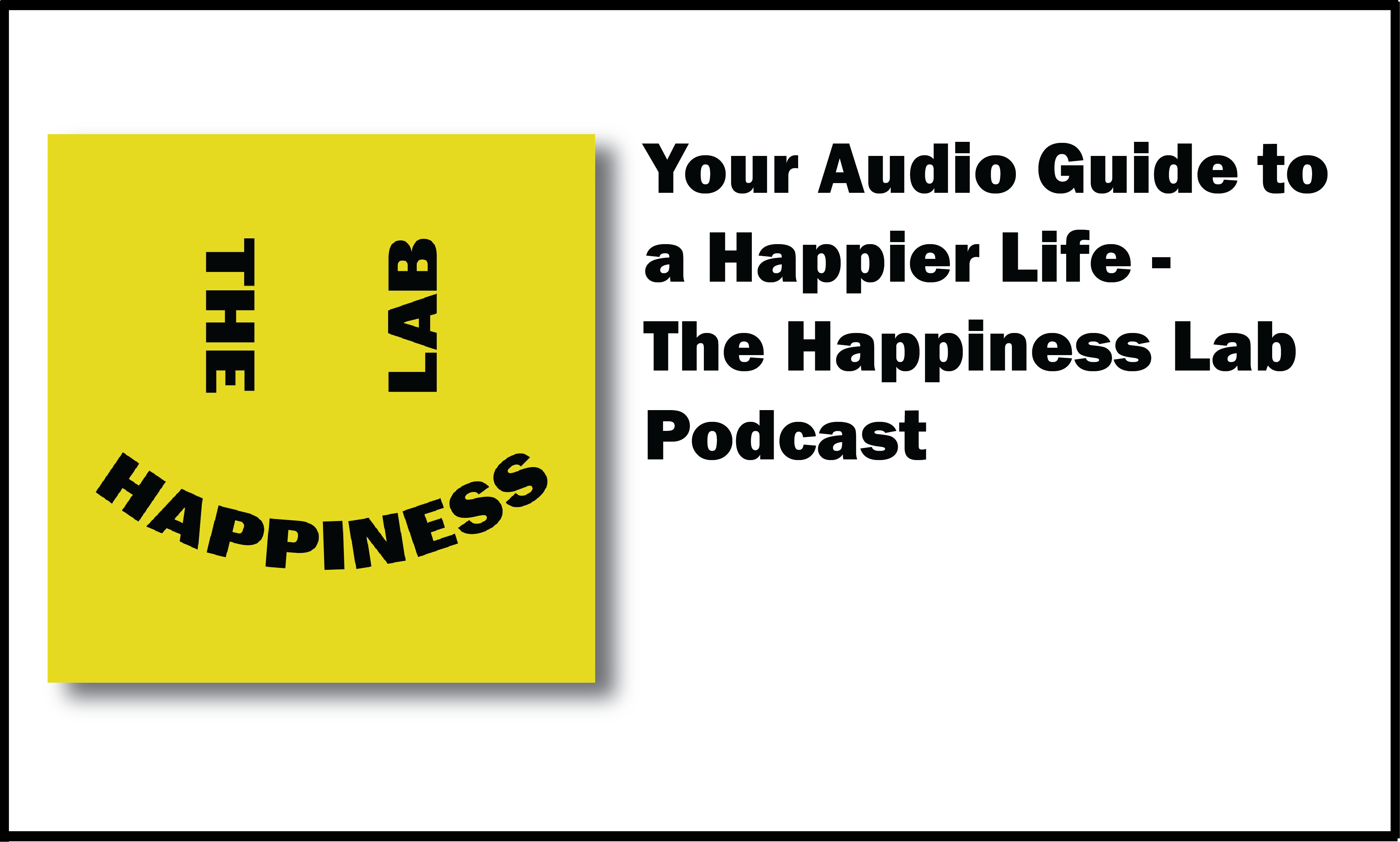 Happiness_Lab_Podcast_Header.png