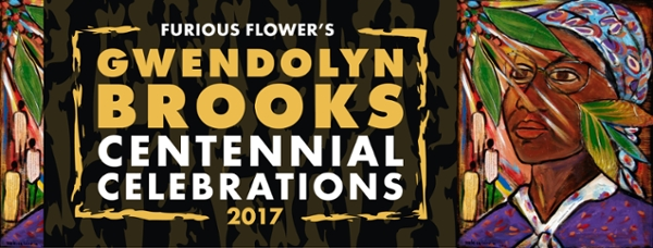 Gwendolyn Brooks Centennial Celebrations at Furious Flower (2017)