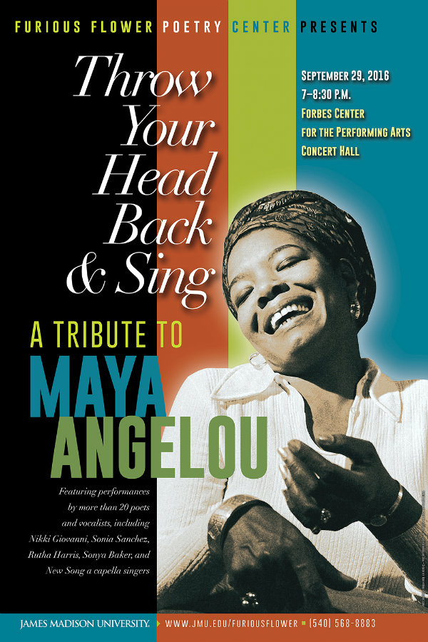 Throw Your Head Back and Sing: A Tribute to Maya Angelou