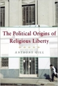 the political origins of religious liberty book cover