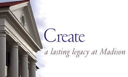 Create a lasting legacy at Madison