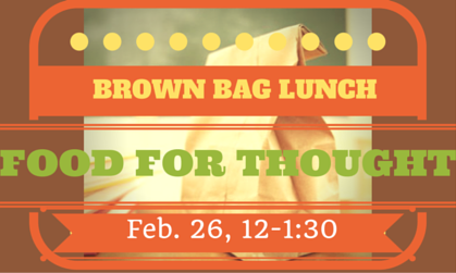 160226 Brown Bag Lunch