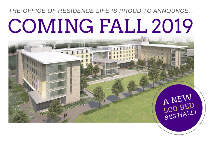 coming soon fall 2019! new 500 bed residence hall!