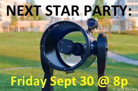 Public Star Party -- Friday, Sept 30 at 7p