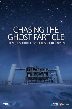 Chasing the Ghost Particle Poster