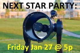 Public Star Party -- Friday, Jan 27 at 5p