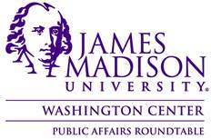 JMU Washington Center Public Affairs Roundtable series