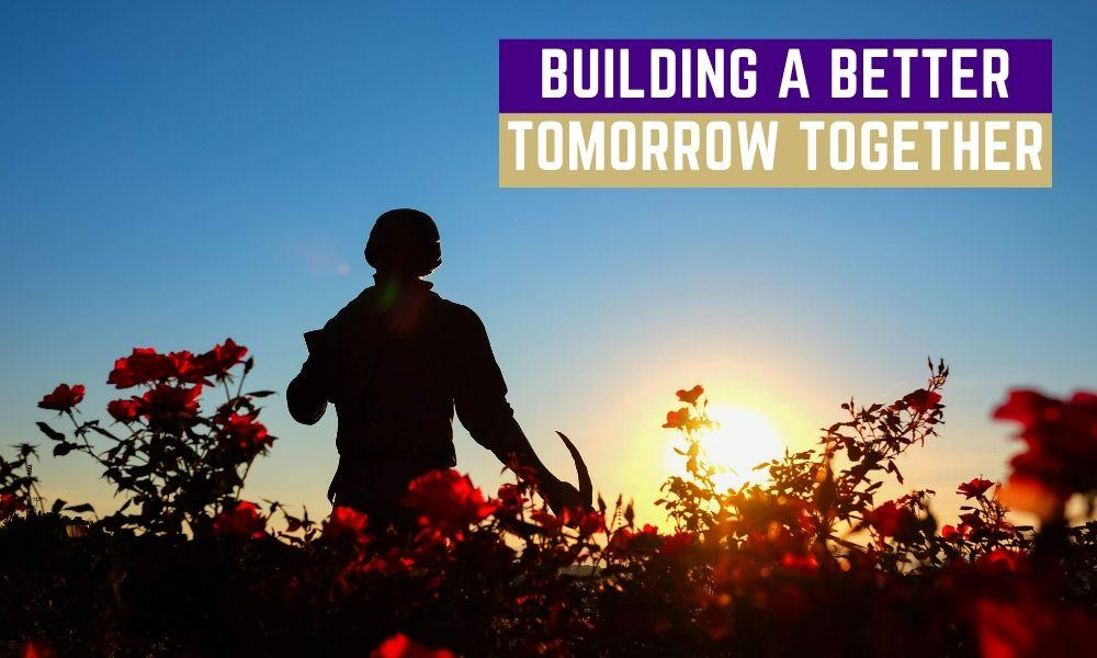 a. Building a Better Tomorrow Together