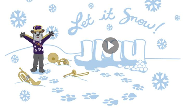Image of Duke Dog playing in the snow with the words Let it Snow! JMU