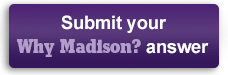 Submit Your Why Madison Answer