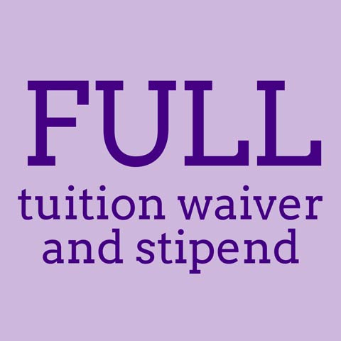 Full tuition waiver and stipend