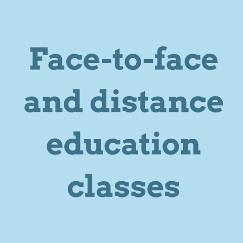 Face-to-face and distance education options