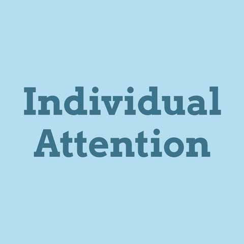 Individual attention