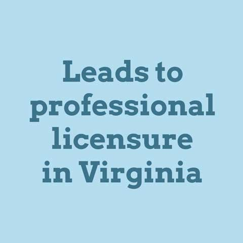 Leads to professional licensure in Virginia
