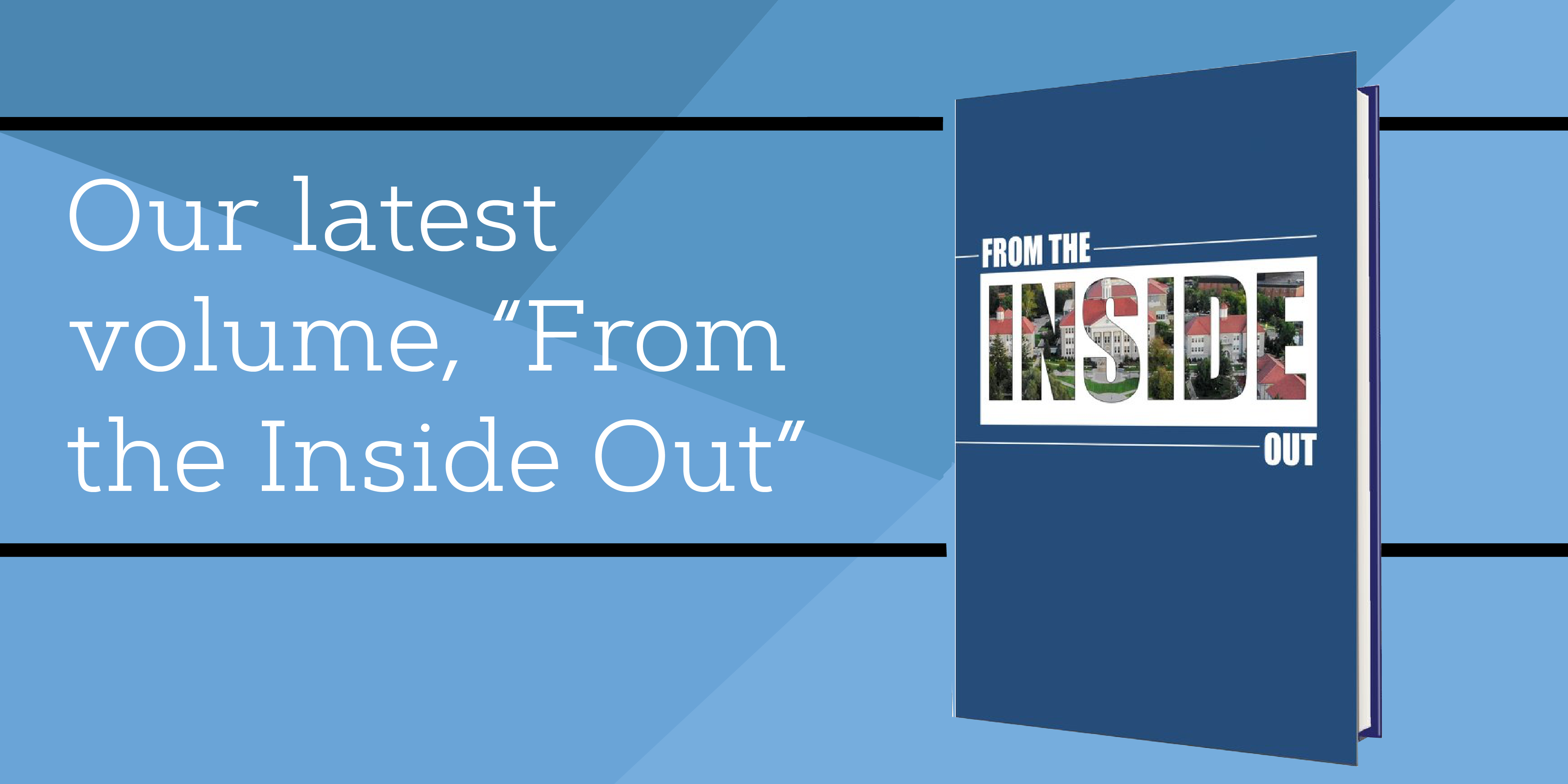 "our latest volume ""from the inside out"""